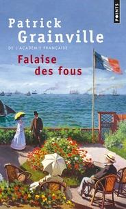 Télécharger des ebooks complets google books Falaise des fous par Patrick Grainville en francais 9782757875063