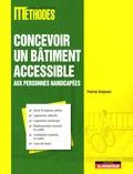 Patrick Grépinet - Concevoir un bâtiment accessible aux personnes handicapées.