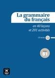Patrick Guédon et Sylvie Poisson-Quinton - La grammaire du français en 40 leçons et 201 activités niveau B1. 1 CD audio
