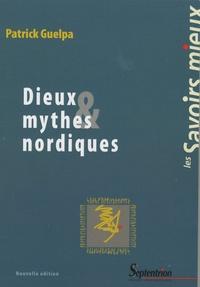 Dieux & mythes nordiques - Patrick Guelpa |