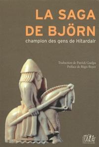 La saga de Björn- Champion des gens de Hitardalr - Patrick Guelpa | Showmesound.org