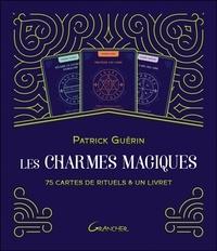 Patrick Guérin - Les charmes magiques - 75 cartes de rituels & un livret.