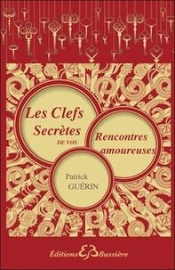 Feriasdhiver.fr Les clefs secrètes de vos rencontres amoureuses Image