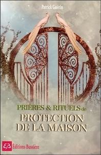 Histoiresdenlire.be Prières et rituels de protection de la maison Image