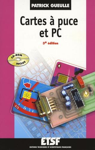 Patrick Gueulle - Cartes à puces et PC. 1 Cédérom