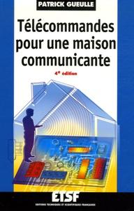 Patrick Gueulle - Télécommandes pour une maison communicante.