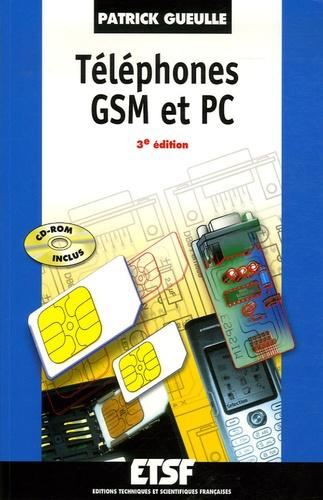 Patrick Gueulle - Téléphones GSM et PC. 1 Cédérom