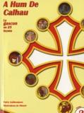 Patrick Guilhemjoan - A Hum De Calhau - Le Gascon en 25 leçons, Tome 2. 1 CD audio