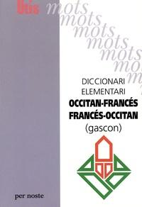 Patrick Guilhemjoan - Diccionari elementari francés-occitan occitan-francés (gascon).