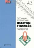 Patrick Guilhemjoan et Elisa Harrer - Diccionari intermediari occitan-francés (Gasconha) A-Z.