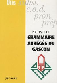 Patrick Guilhemjoan et Maurice Romieu - Nouvelle grammaire abrégé du Gascon.