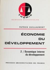 Patrick Guillaumont et Maurice Duverger - Économie du développement (2) - Dynamique interne du développement.