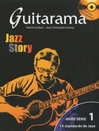 Patrick Guillem et Jean-Christophe Hoarau - Guitarama Jazz Story. 1 CD audio