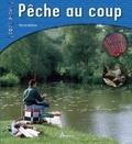 Patrick Guillotte - Pêche au coup.