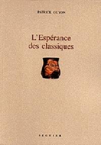 Patrick Guyon - L'Espérance des classiques.