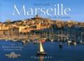 Patrick Guzik et Patrick Boulanger - Marseille - Une ville d'exceptions.