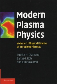 Modern Plasma Physics - Volume 1, Physical Kinetics of Turbulent Plasmas.pdf