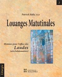 Louanges matutinales - Patrick Hala |
