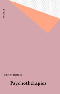 Patrick Hannot - Le guide Marabout des psychothérapies.
