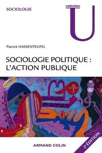 Patrick Hassenteufel - Sociologie de l'action publique.
