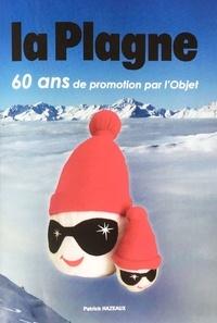 Patrick Hazeaux - La Plagne - 60 ans de promotion par l'Objet.