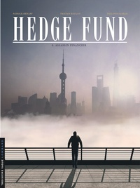 Patrick Hénaff et Tristan Roulot - Hedge Fund Tome 6 : Assassin financier.