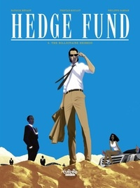 Patrick Hénaff et Philippe Sabbah - Hedge Fund - Volume 4 - The Billionaire Heiress.