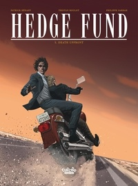 Patrick Hénaff et Philippe Sabbah - Hedge Fund - Volume 5 - Death Upfront.