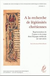 Patrick Henriet - A la recherche de légitimités chrétiennes - Représentations de l'espace et du temps dans l'Espagne médiévale (IXe-XIIIe siècle), Actes du colloque tenu à la Casa de Velazquez (Madrid) 26-27 avril 2001.