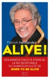 Patrick Hernandez - Alive !.