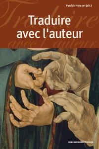 Patrick Hersant - Traduire avec l'auteur.