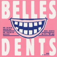 Patrick Hescot et Alain Amzalag - Belles Dents.
