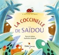 Patrick Hétier et Nathalie Dieterlé - La coccinelle de Saïdou.