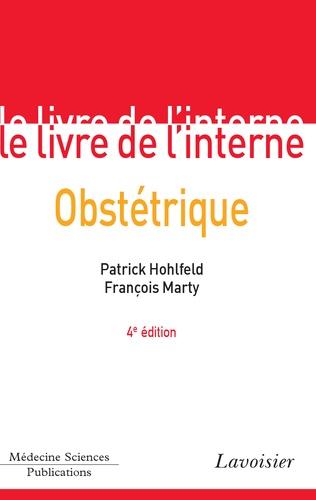 Patrick Hohlfeld et François Marty - Obstétrique.