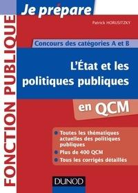 Patrick Horusitzky - L'Etat et les politiques publiques en QCM - Concours des catégories A et B.