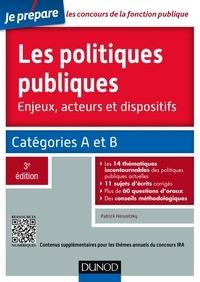 Patrick Horusitzky - Les politiques publiques - 3e éd. - Catégories A et B.