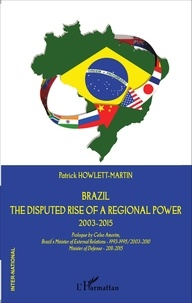 Deedr.fr Brazil - The disputed rise of a regional power 2003-2015 Image