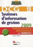 Patrick Hubert - Systèmes d'information de gestion DCG8 - Manuel complet, applications et corrigés.