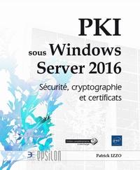 Accentsonline.fr PKI sous Windows Server 2016 - Sécurité, cryptographie et certificats Image