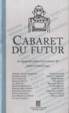 Patrick J. Gyger - Cabaret du futur - 21 auteurs de théâtre sur la planète SF.