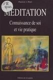 Patrick-J Petri - Méditation, connaissance de soi et vie pratique.