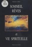 Patrick-J Petri - Sommeil, rêves et vie spirituelle.