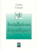 Patrick Jacquard et Pierre Rapin - Installations frigorifiques - Tome 1, Eléments de physique appliqués à la théorie des installations frigorifiques.