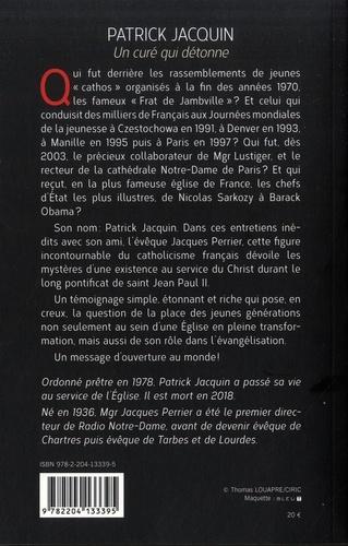 Un curé qui détonne. Entretiens avec Jacques Perrier