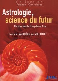 Rhonealpesinfo.fr Astrologie, science du futur - Fin d'un monde et psyché du futur Image