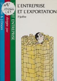 Patrick Joffre - L'Entreprise et l'exportation.