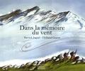 Patrick Joquel et Thibaud Guyon - Dans la mémoire du vent.