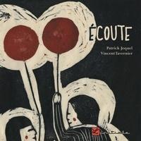 Patrick Joquel et Vincent Tavernier - Ecoute.