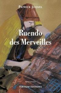 Patrick Joquel - Ruendo des Merveilles.