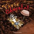 Patrick Joquel et Theresa Bronn - Vivre chocolat.